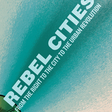 Harvey_rebel_cities_25april2012_event_image-max_221