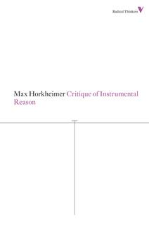 9781781680230_critique_of_instrumental_reason-max_221