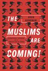9781781685587_muslims_are_coming_nip-max_141