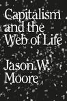 Moore_-_capitalism_and_the_web_of_life-max_141
