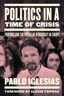 http://www.versobooks.com/books/2038-politics-in-a-time-of-crisis