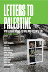 Croppedcover_letters_to_palestine-max_141