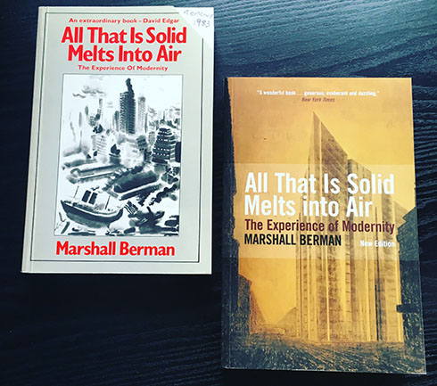 berman all that is solid melts into air essay All that is solid melts into air is an academic text written by marshall berman  between 1971 and 1981, and published in new york city in 1982 the book.