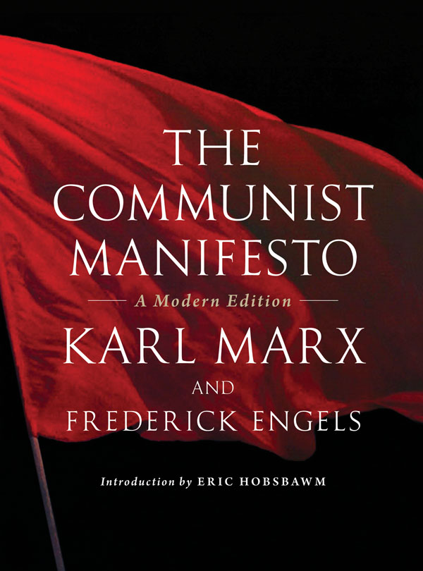 communism in communist manifesto a book by karl marx and friedrich engels Buy the communist manifesto (penguin little black classics) 01 by karl marx,  friedrich engels (isbn: 9780141397986) from amazon's book store everyday  low prices and  490 customer reviews #1 best sellerin communism & marxism .