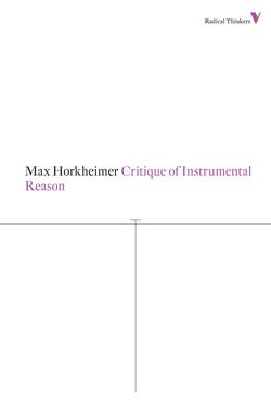 9781781680230_critique_of_instrumental_reason-f_medium