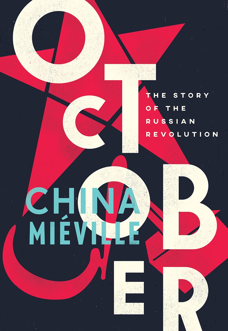 9781784782771f_medium · October By China Mi�ville