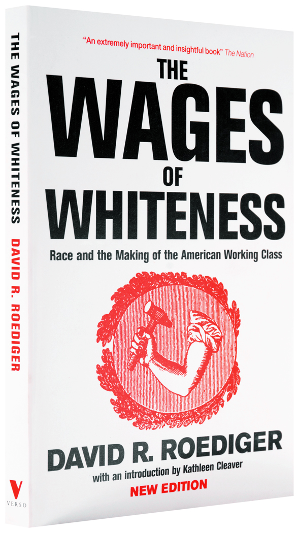 The-wages-of-whiteness-1050st